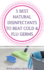5 BEST Natural Disinfectants to disinfecting house after sickness! Natural cleaner recipes to beat cold and flu germs. How to use essential oils, hydrogen peroxide, rubbing alcohol and more to kill viruses and bacteria. Disinfect Your House Today!