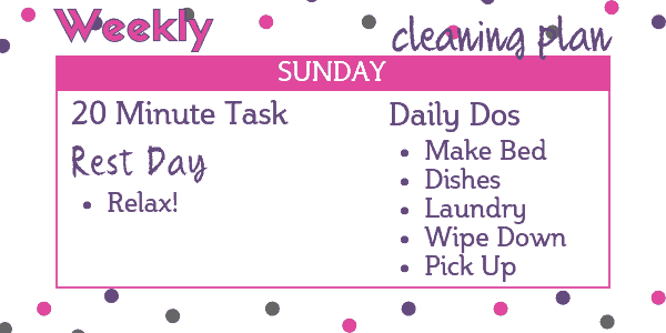 Easy Cleaning Schedule - Sunday: Rest