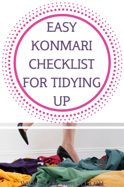 """Easy KonMarie Checklist For Tidying Up - Use this checklist to help you tidy up your home! Tidying Up with Marie Kondo is a totally different way of thinking about decluttering your home. If you have a messy house, then you want to try the KonMari method! This checklist will show you what order to do the KonMari categories and how to """"spark joy"""" in your home."""