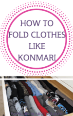 How to Fold Clothes the KonMari Method