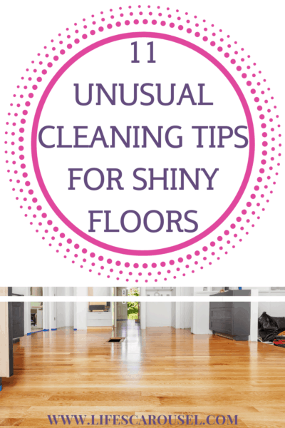 11 Unusual Floor Cleaning Tips - Get spotless floors with these cleaning tips. Hardwood, laminate, tile, vinyl, carpet or linoleum - these tips will help you mop, vacuum and scrub your floors to a sparkling shine!