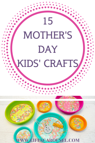 15 Mother's Day Crafts for Kids - Mom will love these easy crafts for everyone from preschoolers, to teens! Simple crafts that can be made at home or at school. Perfect for Grandma too!